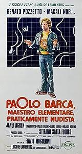 Paolo Barca, maestro elementare, praticamente nudista Flavio Mogherini
