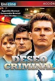 Deseo criminal Poster