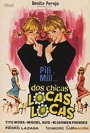 Dos chicas locas, locas... Poster