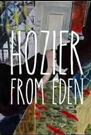 Hozier: From Eden