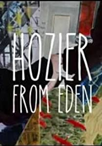 Watch online latest movies 2017 Hozier: From Eden by Henk Pretorius [320p]