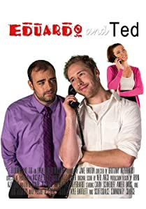 HD quality movie downloads Eduardo and Ted [BDRip]