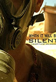 When It Will Be Silent Poster