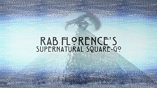 Action movies 2017 free watch Rab Florence's Supernatural Square Go by Robert Florence [mpg]