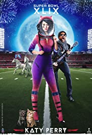 Super Bowl XLIX Halftime Show Starring Katy Perry Poster