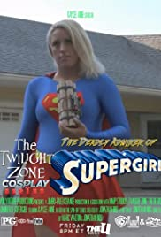 Twilight Zone: The Deadly Admirer of Supergirl Poster