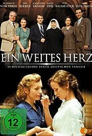 Ein weites Herz - Schicksalsjahre einer deutschen Familie Poster