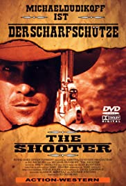 The Shooter (1997) Poster - Movie Forum, Cast, Reviews