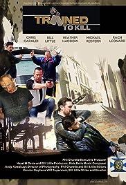 Trained to Kill (2018) filme kostenlos