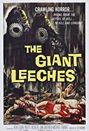 Attack of the Giant Leeches (1959) Poster - Movie Forum, Cast, Reviews