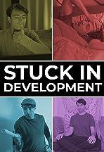 Stuck in Development