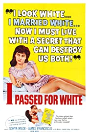 I Passed for White Poster
