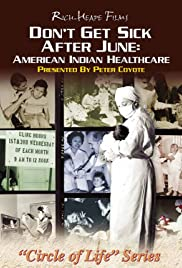Don't Get Sick After June: American Indian Healthcare: Poster