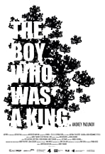 The Boy Who Was a King