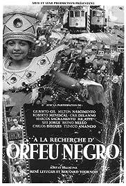 À la recherche d'Orfeu Negro Poster