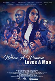 When a Woman Loves a Man (2019) 720p