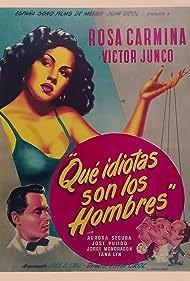 Rosa Carmina and Víctor Junco in Que idiotas son los hombres (1951)