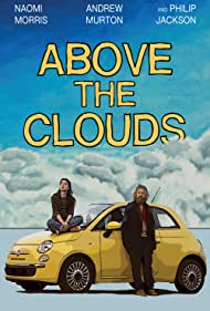Naomi Morris and Andrew Murton in Above the Clouds (2018)
