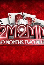 2 Months, $2 Million Poster