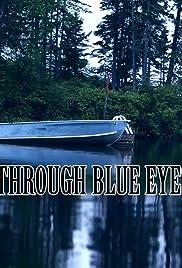 Through Blue Eyes Poster