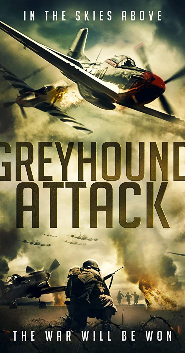 Greyhound Attack (2019) - Greyhound Attack (2019) - User Reviews - IMDb