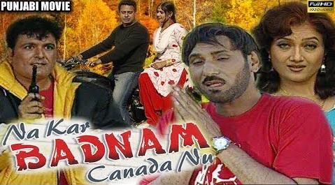 Na Kar Badnam Canada Nu (2005) - IMDb