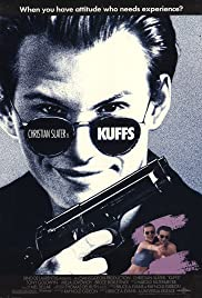 Kuffs (1992) Poster - Movie Forum, Cast, Reviews