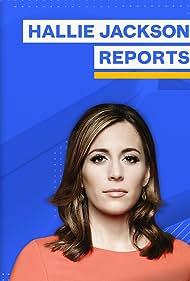 Hallie Jackson in Hallie Jackson Reports (2021)