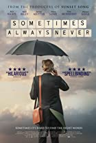 Sometimes Always Never (2018) Poster