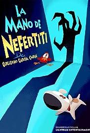 La mano de Nefertiti Poster