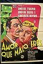 Amor, qué malo eres! (1953) Poster