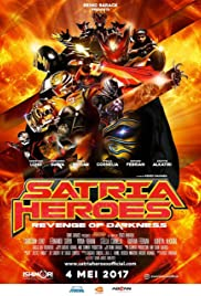 Satria Heroes: Revenge of the Darkness (2017)