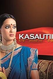 Kasautii Zindagii Kay (TV Series 2001–2008) - IMDb