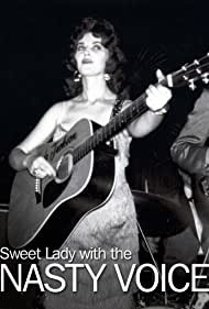 The Sweet Lady with the Nasty Voice (2008)