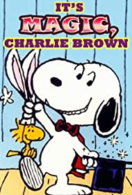 It's Magic, Charlie Brown (1981) Poster - Movie Forum, Cast, Reviews