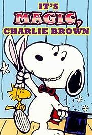 It's Magic, Charlie Brown(1981) Poster - TV Show Forum, Cast, Reviews
