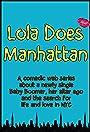 Lola Does Manhattan