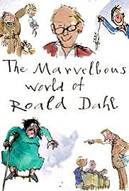 The Marvellous World of Roald Dahl Poster