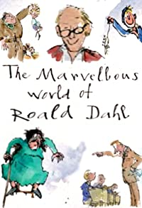 Primary photo for The Marvellous World of Roald Dahl