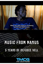 Music From Manus: 5 days not 5 years