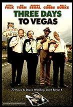 Primary image for Three Days to Vegas