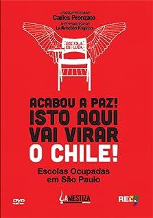 Acabou a Paz, isto aqui vai virar Chile (2015)