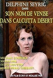 Son nom de Venise dans Calcutta désert(1976) Poster - Movie Forum, Cast, Reviews