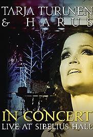 Tarja Turunen & Harus: In Concert - Live at Sibelius Hall Poster