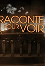 Primary image for Raconte pour voir!