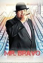 Mr. Bravo