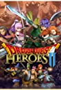 Dragon Quest Heroes II (2016) Poster
