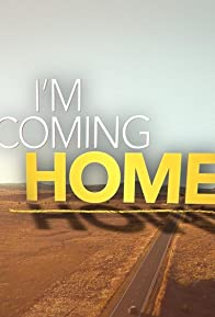 Primary photo for I'm Coming Home: Thanksgiving Special