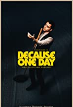Because One Day