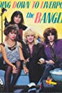 The Bangles: Going Down to Liverpool (1984) Poster
